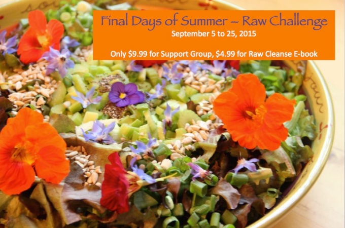 Final Days of Summer – Raw Challenge!