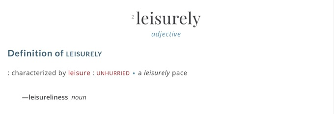 Leisurely definition